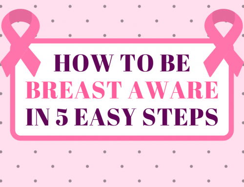 How To Become Breast Aware In 5 Easy Steps!