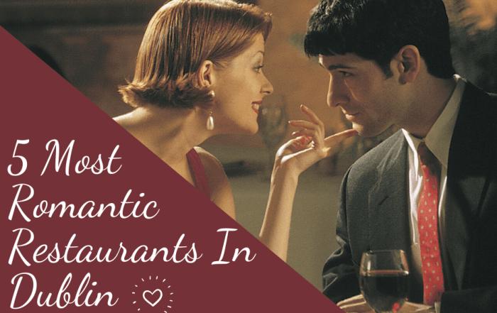 romantic quirky restaurants dublin date night