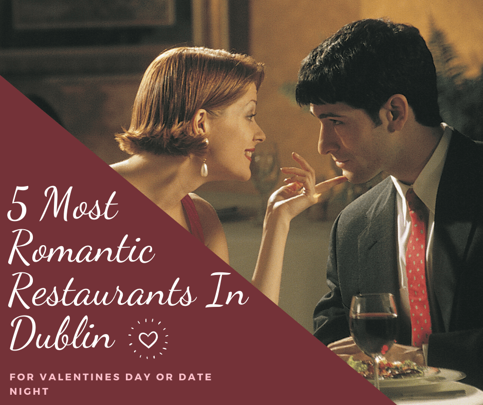 romantic quirky restaurants dublin date night