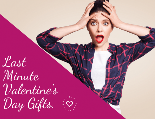 Last Minute Valentine's Day Gift Ideas.