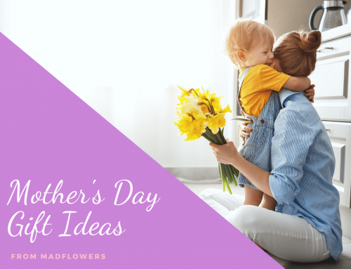 Mad Flowers' Gift Ideas for Mother's Day