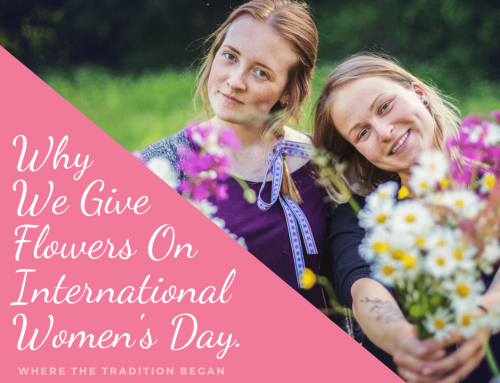 Why We Give Flowers On International Women's Day