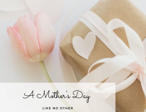 A Mother's Day Like No Other