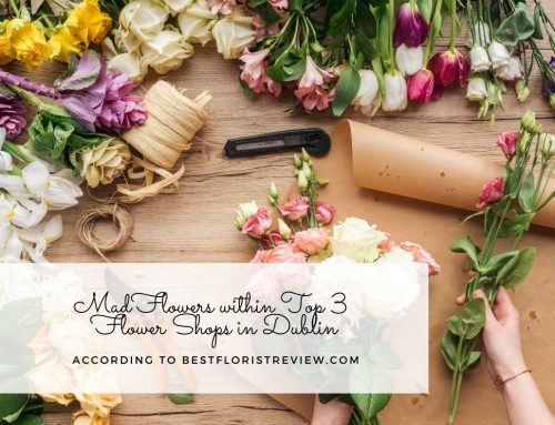 Best Florist Review – Mad Flowers Secures Second Spot in Dublin